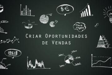 Como criar oportunidades de vendas e fazer seu negócio crescer. - DIS Propaganda Marketing Digital